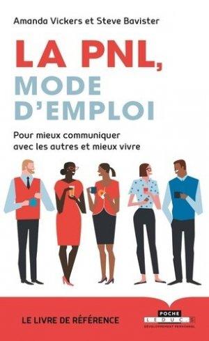 La PNL, mode d'emploi : pour mieux communiquer avec les autres et mieux vivre - leduc - 9791028511968 -