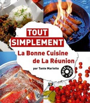 La bonne cuisine de La Réunion - Orphie - 9791029802225 -