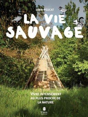 La vie sauvage - tana - 9791030102857 -