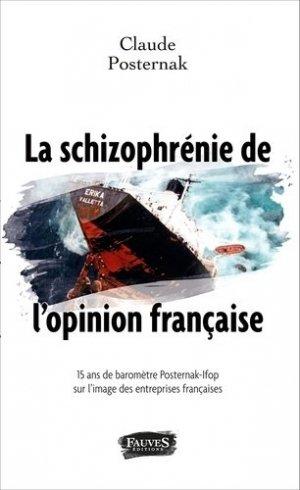 La schizophrénie de l'opinion française - fauves - 9791030200218 -