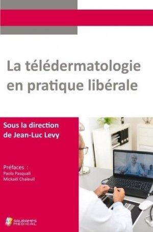 La télédermatologie en pratique libérale - Sauramps Médical - 9791030302172 -