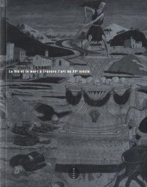 La Vie et la mort à travers l'art du XVe siècle - Editions Allia - 9791030409901 -