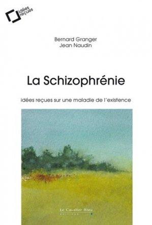 La schizophrénie - le cavalier bleu - 9791031803593 -