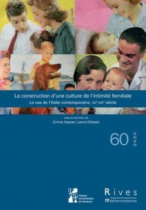 La construction d'une culture de l'intimité familiale - Presses de L'Université de Provence - 9791032002742 -
