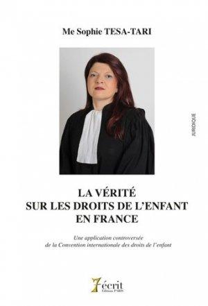 La vérité sur les droits de l'enfant en France. Une application controversée de la Convention internationale des droits de l'enfant - 7 écrit Editions - 9791032603673 -