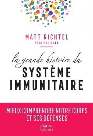 La grande histoire du système immunitaire - harpercollins - 9791033904250 -