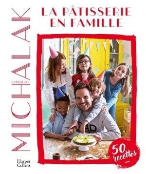 La pâtisserie en famille - harpercollins - 9791033904311 -