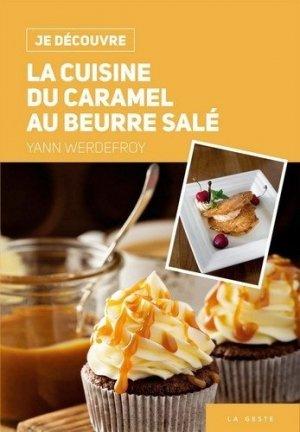 La cuisine du caramel au beurre salé - geste - 9791035300180 -