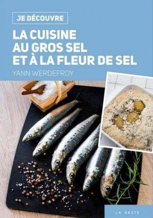La cuisine au gros sel et à fleur de sel - geste - 9791035300197 -