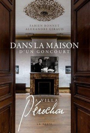La villa Pérochon, dans la maison d'un Goncourt - geste - 9791035301484 -