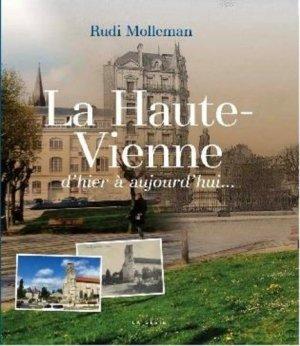 La Haute-Vienne d'hier à aujourd'hui - geste - 9791035306311 -