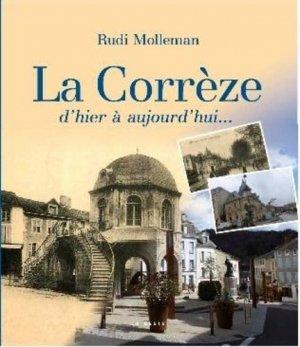 La Corrèze d'hier à aujourd'hui - geste - 9791035306328 -