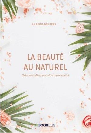 La Beauté au naturel - Bookelis - 9791035920388 -