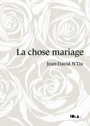 LA chose mariage - Bookelis - 9791035939380 -