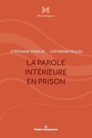 La parole intérieure en prison - hermann - 9791037001665
