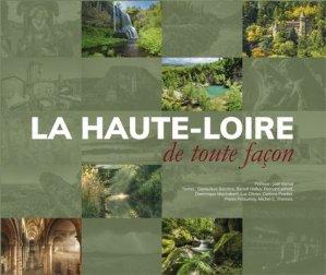 La Haute-Loire de toute façon - Editions Hauteur d'Homme - 9791090634213 -