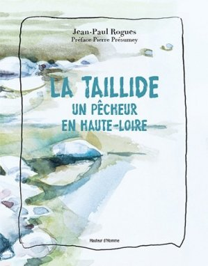 La Taillide - Editions Hauteur d'Homme - 9791090634299 -