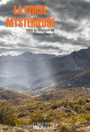La Corse mystérieuse - originel - 9791091413756 -