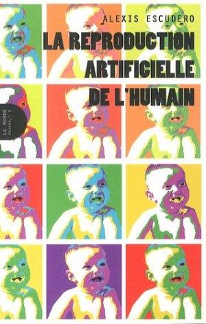La reproduction artificielle de l'humain - Le monde à l'envers - 9791091772044 -