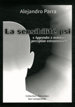 La sensibilité psi - du non verbal - 9791093532110 -