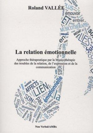 La relation émotionnelle - du non verbal - 9791093532141 -