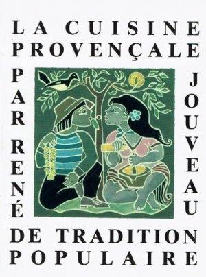 La cuisine provençale de tradition populaire - A l'asard Bautezar ! - 9791094199060 -