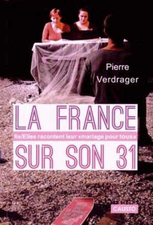 La France sur son 31. Ils/Elles racontent leur
