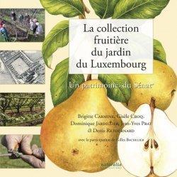La collection fruitière du jardin du Luxembourg - naturalia publications - 9791094583173