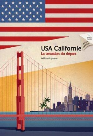 La tentation du départ. USA Côte Ouest - Overseas - 9791094735022 -