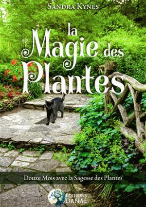La magie des plantes - danae - 9791094876145 -