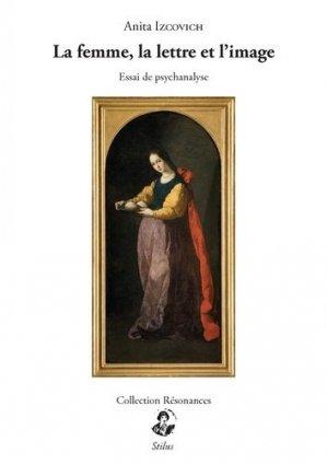 La femme, la lettre et l'image - stilus - 9791095543015 -