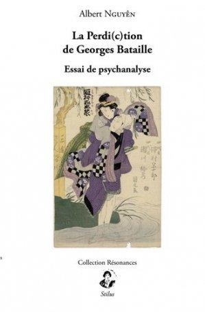 La perdi(c)tion de Georges Bataille - stilus - 9791095543022 -