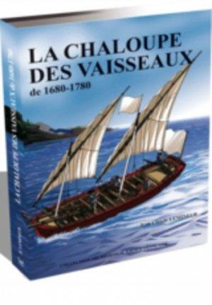 La chaloupe des vaisseaux de 1680-1780 - Ancre - 9791096873012 -