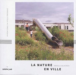 La nature en ville - Garden Lab - 9791097018115 -