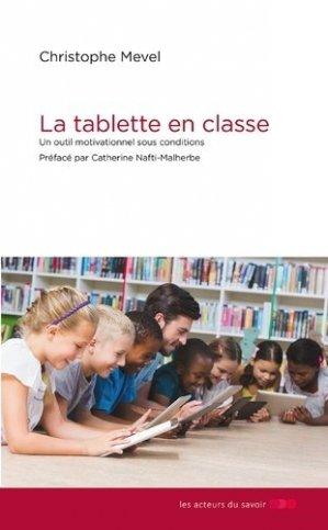 La tablette en classe - Les Acteurs du savoir - 9791097108168 -