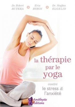 La thérapie par le yoga contre le stress & l'anxiete - jatb - 9791097154370 -