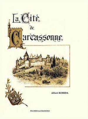 La cité de Carcassonne - Plumes and Crayons - 9791097269203 -