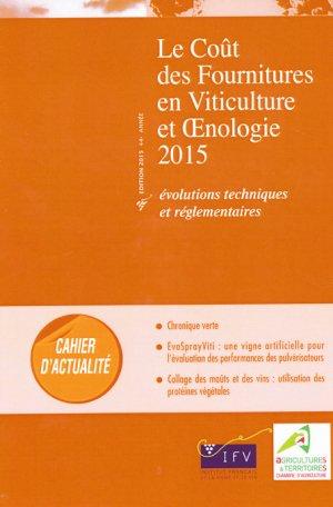 Le coût des fournitures en viticulture et oenologie 2015 - institut francais de la vigne et du vin - 2224289193385 -