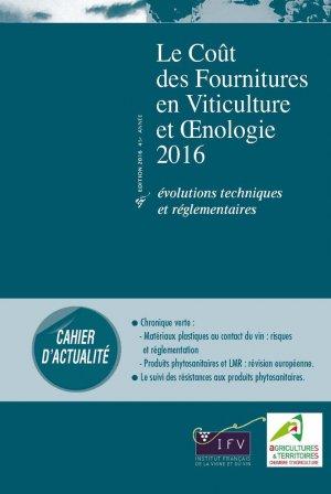 Le coût des fournitures en viticulture et oenologie 2016 - institut francais de la vigne et du vin - 2224519042995