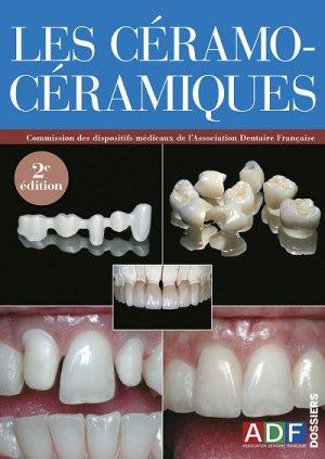 Les Céramo-céramiques - association dentaire francaise - adf - 2224836309702 -