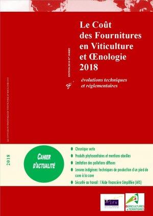 Le coût des fournitures en viticulture et oenologie 2018 - institut francais de la vigne et du vin - 2225149670329 -