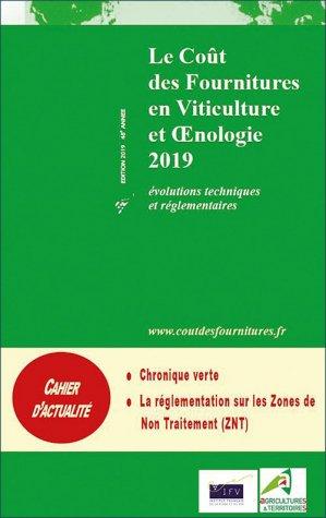 Le coût des fournitures en viticulture et oenologie 2019 - institut francais de la vigne et du vin - 2225452199630 -