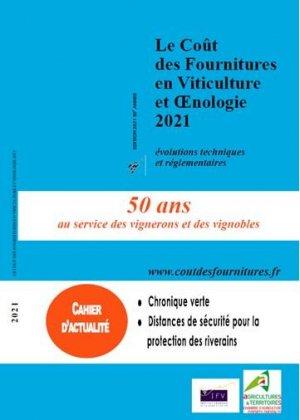 Le coût des fournitures en viticulture et oenologie 2021 - institut francais de la vigne et du vin - 2226057940054 -