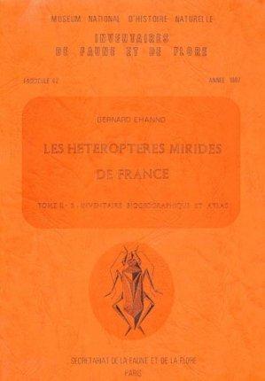 Les hétéroptères Mirides de France Tome 2 B : inventaire biogéographique et atlas - museum national d'histoire naturelle - mnhn - 9782865150427 -