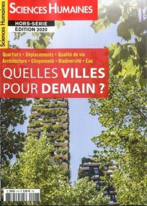 Les Grands Dossiers des Sciences Humaines Hors-série, février-mars 2020 : Quelles villes pour demain - sciences humaines - 3663322109195 -