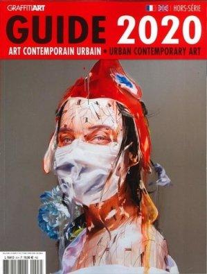 Le guide de l'art contemporain urbain - Graffiti art - 3663322112263 -