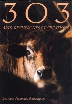 Les races d'animaux domestiques - Revue 303 - 3782799515008 -