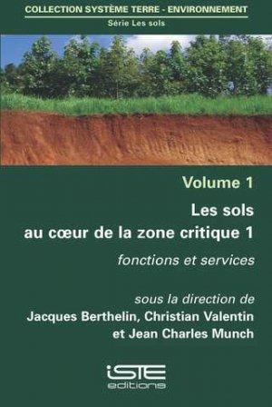 Les sols au coeur de la zone critique volume 1 - iste - 9781784053802 -