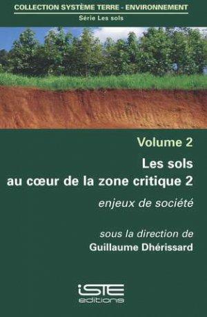 Les sols au coeur de la zone critique volume 2 - iste - 9781784053819