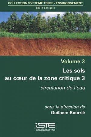 Les sols au coeur de la zone critique volume 3 - iste - 9781784053826 -